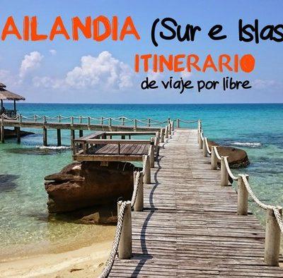 Tailandia (Sur e Islas): Itinerario de viaje por libre