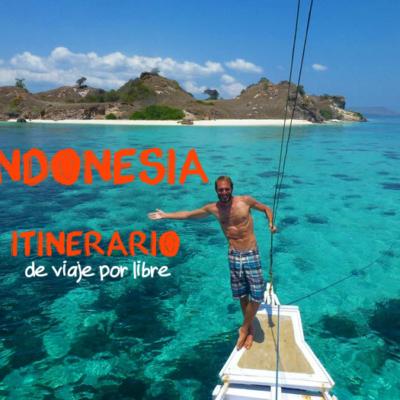 Indonesia: Itinerario de viaje por libre