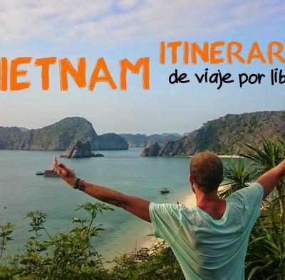 Vietnam: Itinerario de viaje por libre