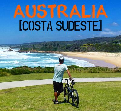 La costa sudeste de Australia. Las poco turísticas Narooma, Eden, Marlo y Shoalhaven Heads