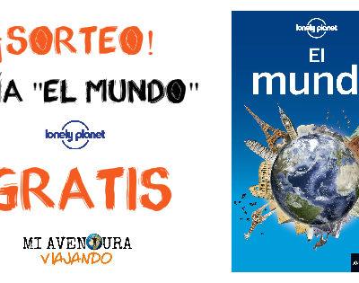 """¡Sorteo! GRATIS una Guía """"El Mundo"""" de Lonely Planet"""