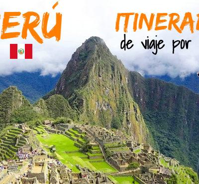 Perú: Itinerario y ruta de viaje por libre