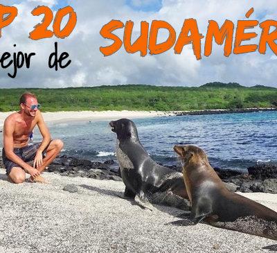 Top 20: Los mejores destinos de Sudamérica