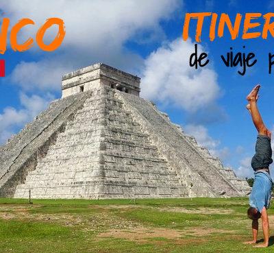 México: Itinerario y ruta de viaje por libre